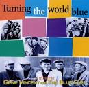 Turning the World Blue: A Tribute to Gene Vincent