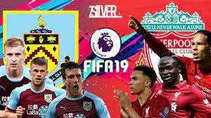 FIFA 19 - เบิร์นลี่ย์ VS ลิเวอร์พูล - พรีเมียร์ลีกอังกฤษ[นัดที่15] - YouTube