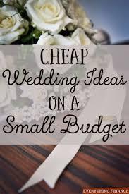Best 25 Inexpensive Wedding Ideas Ideas On Pinterest Best Of Ideas For Wedding