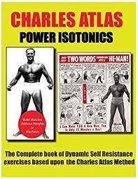 Charles Atlas Isometrics Chart Power Isotonics Bodybuilding Course Charles Atlas