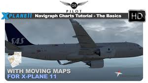 Navigraph Charts Tutorial The Basics With Moving Maps For X Plane 11