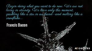 Snowflake Love Quotes Beauteous TOP 48 QUOTES BY FRANCIS BACON Of 48 AZ Quotes