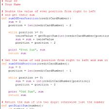 This tool will verify the credit card numbers entered is valid or not. It2051229 Python Credit Card Validator