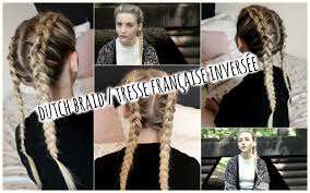 Tuto Dutch Braid Tresse Fran Aise Invers E Youtube
