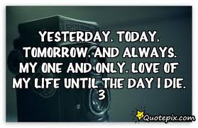 My One And Only Love Quotes Custom My One And Only Love Quotes 48 QuotesBae
