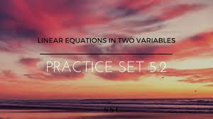 ssc class 9 algebra linear equations in two variables practice set 5 2 finding x