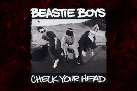 28 Years Ago: <b>Beastie Boys</b> Change Course + Rock '<b>Check</b> Your ...