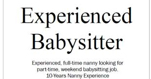 babysitting jobs how to be the best nanny finding a part time babysitting