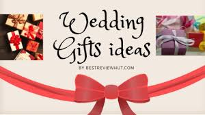 best wedding gifts for indian bride