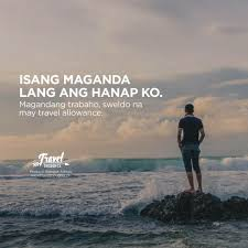 Travelgoal Hugowt Pinoy Quotes Tagalog Quotes Filipino Quotes
