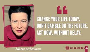 Simone De Beauvoir Quotes Impressive 48 Amazing Inspirational Quote Pictures Best Ever COMPETITION AFFAIRS