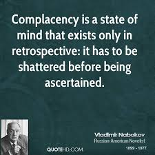 Complacency Quotes 56 Best Quotes About Complacency 24 Quotes
