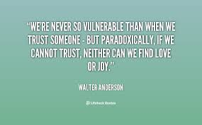 Vulnerability Quotes Unique Vulnerability Love Quotes On QuotesTopics