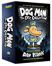 dog man the epic collection from the creator of captain underpants by dav pilkey hardcover booksamillion books