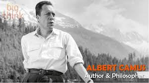 words of inspiration from albert camus big think prize winning author journalist and philosopher his views contributed to the rise of the philosophy known as absurdism camus wrote in his essay the