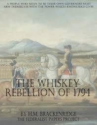 the whiskey rebellion by h m brackenridge