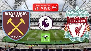 WEST HAM VS LIVERPOOL EN VIVO 🔴 II PREMIER LEAGUE II NARRACIÓN - YouTube