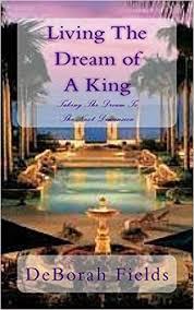 Living The Dream of A King: Taking The Dream To The Next Dimension: Fields,  DeBorah, Hamilton, YaBii A, Hamilton, YaBii A: 9781466390799: Amazon.com:  Books