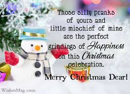 I happy to be with you this christmas time! 100 Merry Christmas Wishes For Family And Friends Wishesmsg