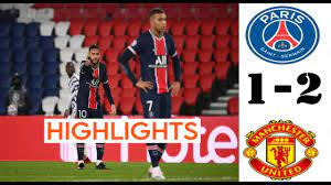 PSG vs Manchester United 1-2 Goals and Math Highlights - YouTube