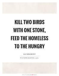 Feeding The Homeless Quotes