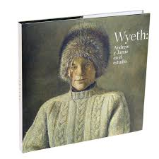 catalogue for the exhibition wyeth andrew jamie in the studio