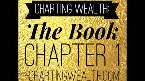Charting Wealth Com Charting Wealth The Book Chapter 1