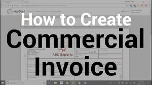 Create A Commercial Invoice How To Create Commercial Invoice Document For Import Export Business Trade Logistics Supply Chain