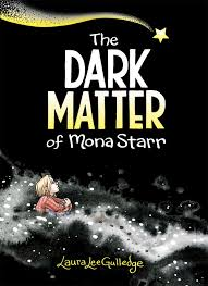 Image result for the dark matter of mona starr