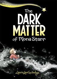 Image result for the dark matter of mona starr