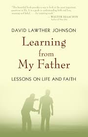 learning from my father david lawther johnson eerdmans