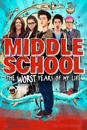 My Movie Middle School The Worst Years Of My Life Movie Review