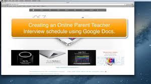 how to schedule parent teacher interviews using google docs