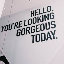 Looking Beautiful Quotes Best of You're Looking Gorgeous Some Positivity To Get You Image 24