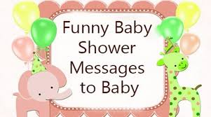 Funny Baby Shower Messages To Baby Custom Baby Shower Quotes