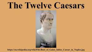 Twelve Caesars The Twelve Caesars Youtube