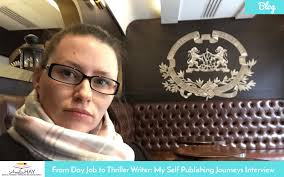 from day job to thriller writer my self publishing journeys from day job to thriller writer my self publishing journeys interview paul teague