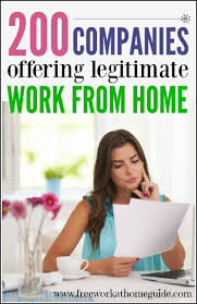 companies offering legitimate work at home jobs there