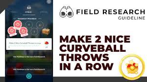 MAKE 2 NICE CURVEBALL THROWS IN A ROW   HƯỚNG DẪN NHIỆM VỤ NGÀY   POKÉMON GO  VIỆT NAM - YouTube