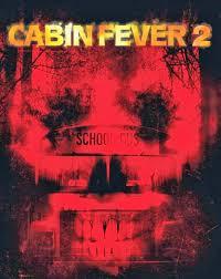 Cabin Fever 3 Khatrimaza
