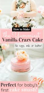 First Birthday Smash Cake Vanilla Crazy Cake Recipe Glitter Inc