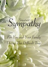 Condolences Quotes Classy Sincerest Sympathy For You And Your Family During This Difficult