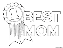 Worlds Best Mom Mothers Day Best Mom Number 1 Coloring Pages Printable