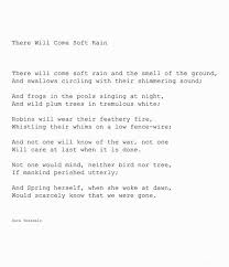 best lit poetry sara teasdale images teasdale there will come soft rain sara teasdale