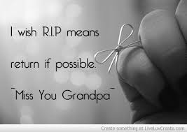 Miss You Grandpa Quotes 40 Daily Quotes Best Grandpa Quotes