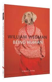william wegman being human william