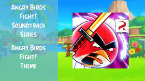 Angry Birds Fight! Soundtrack   Angry Birds Fight! Theme