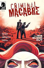Criminal Macabre: The Big Bleed Out #4 eBook: Niles, Steve, Nemeth, Gyula,  Nemeth, Gyula: Amazon.in: Kindle Store