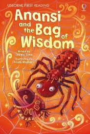 Anansi and the Bag of Wisdom (Usborne First Reading Level 1) by Lesley Sims  | Book Grocer
