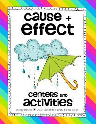 ideas for a cause and effect essay it s for a good cause and effect teacher idea factory